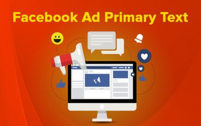 The Best primary text for Facebook ads